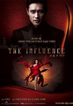 The Influence Drama Coréen VOSTFR Complet