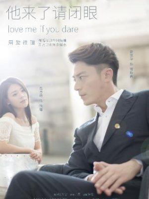 Love Me If You Dare Vostfr Drama Chinois 24/24